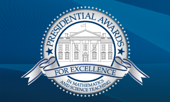 Presidential Awards for Excellence in Mathematics and Science Teaching (PAEMST)